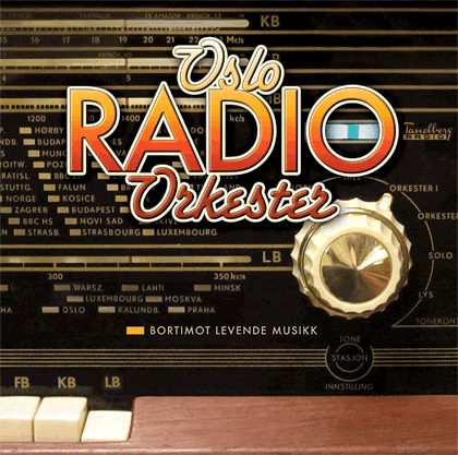 Oslo Radio Orkester CD1